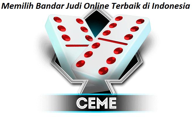 Memilih Bandar Judi Online Terbaik di Indonesia