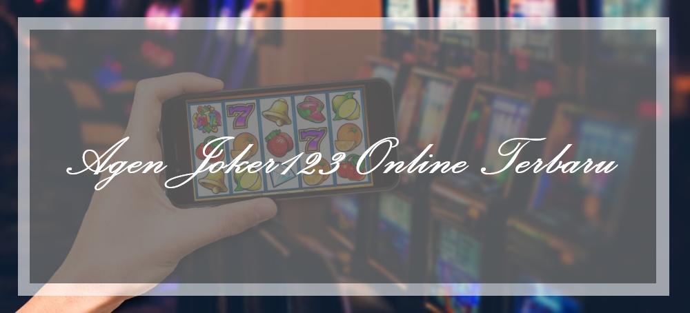 Agen Joker123 Online Terbaru