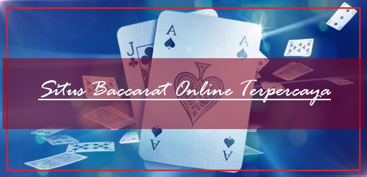 Kegunaan Lisensi Resmi Pada Situs Baccarat Online Terpercaya